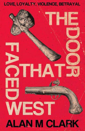 Book-Covers - Cover-Alan-M-Clark-The-Door-That-Faced-West