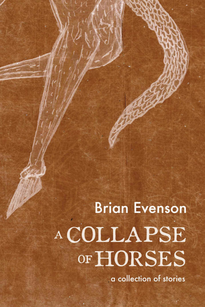 Book-Covers - Cover-Brian-Evenson-A-Collapse-of-Horses