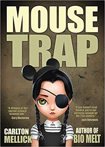 Book-Covers - Cover-Carlton-Mellick-III-Mouse-Trap.jpg