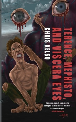 Book-Covers - Cover-Chris-Kelso-Terence-Mephisto-and-Viscera-Eyes