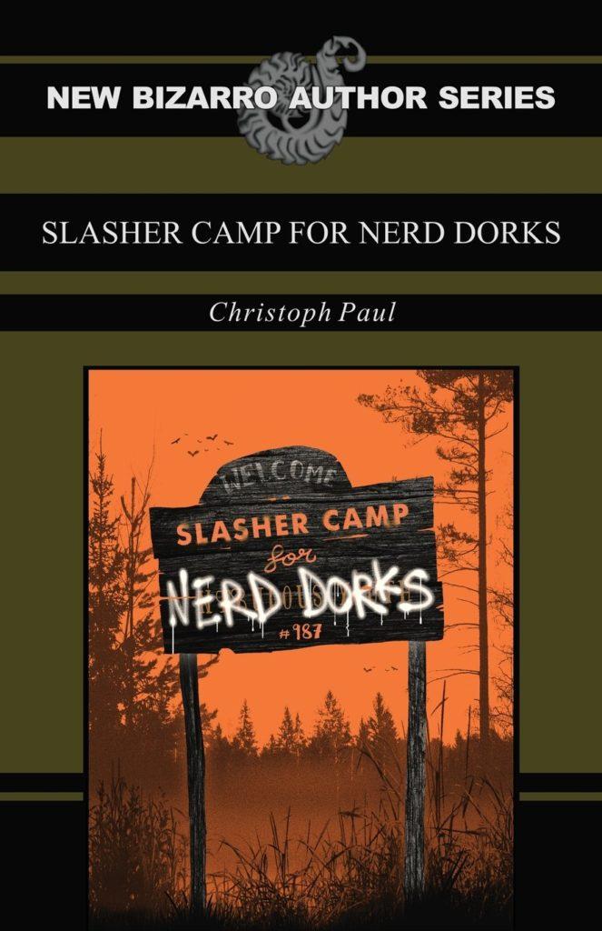 Book-Covers - Cover-Christoph-Paul-Slasher-Camp-for-Nerd-Dorks