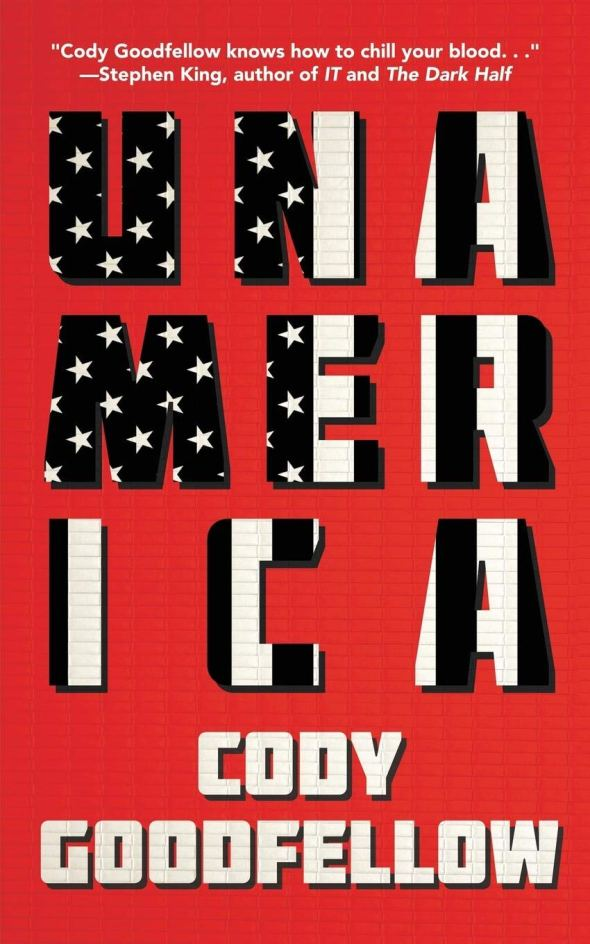 Book-Covers - Cover-Cody-Goodfellow-Unamerica.jpg