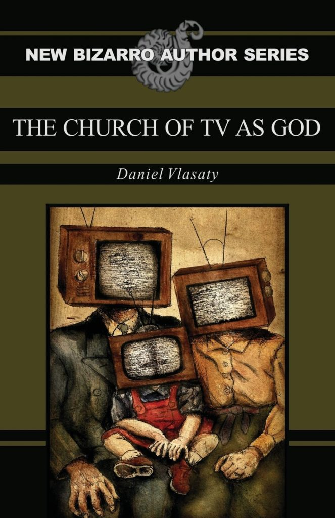 Book-Covers - Cover-Daniel-Vlasaty-The-Church-of-TV-as-God