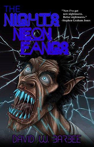 Book-Covers - Cover-David-W-Barbee-The-Nights-Neon-Fangs
