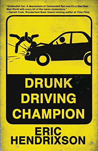 Book-Covers - Cover-Eric-Hendrixson-Drunk-Driving-Champion