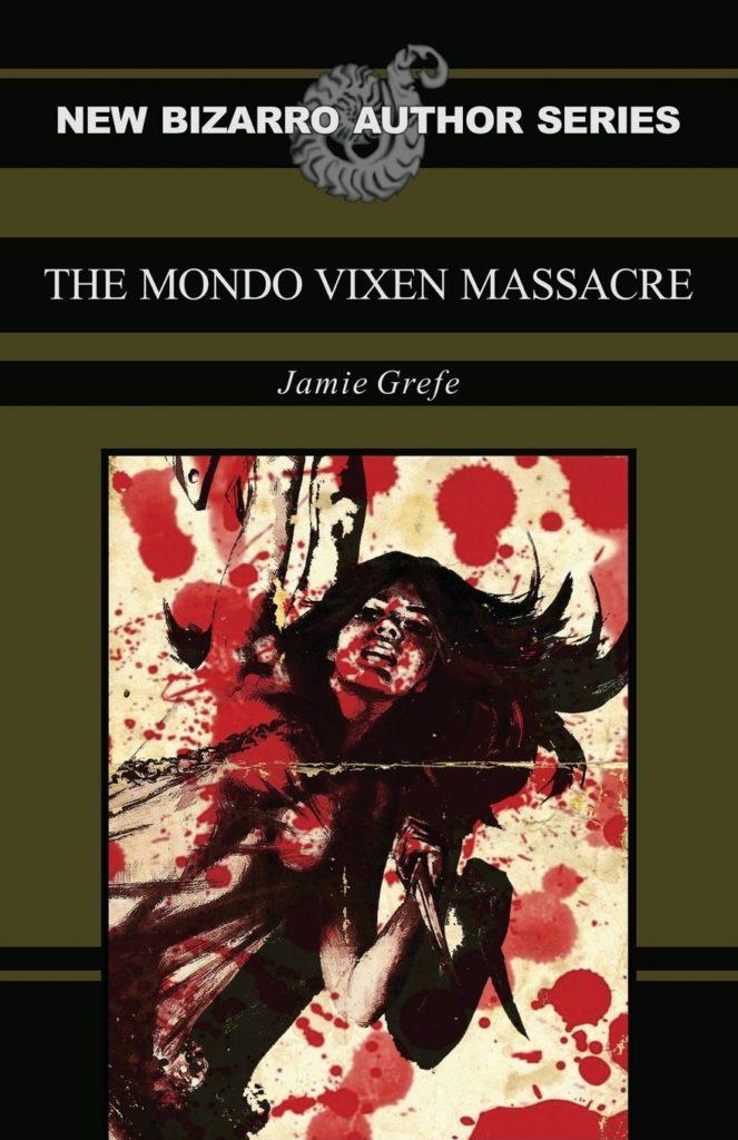 Book-Covers - Cover-Jamie-Grefe-The-Mondo-Vixen-Massacre