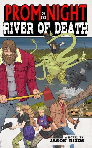 Book-Covers - Cover-Jason-Rizos-Prom-Night-on-the-River-of-Death.jpg