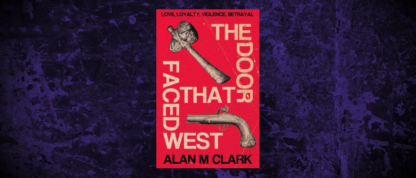 Book-Headers - Header-Alan-M-Clarke-The-Door-That-Faced-West