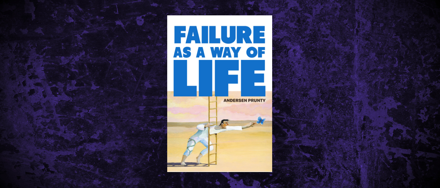 Book-Headers - Header-Andersen-Prunty-Failure-As-a-Way-of-Life.jpg