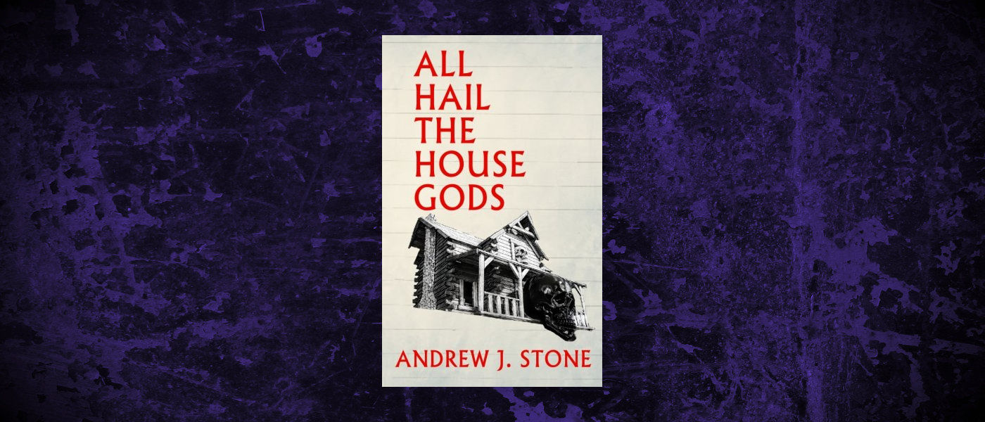Book-Headers - Header-Andrew-J-Stone-All-Hail-the-House-Gods.jpg