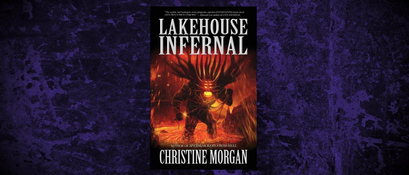 Book-Headers - Header-Christine-Morgan-Lakehouse-Infernal.jpg