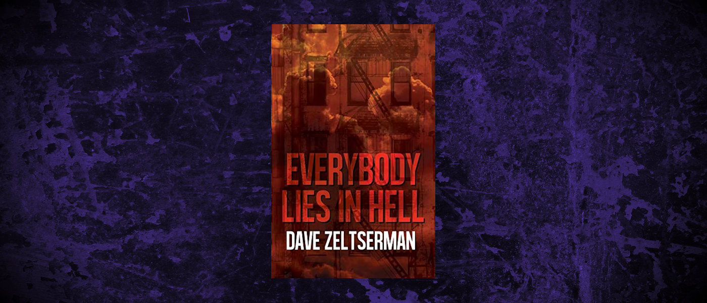Book-Headers - Header-Dave-Zeltserman-Everybody-Lies-in-Hell.jpg