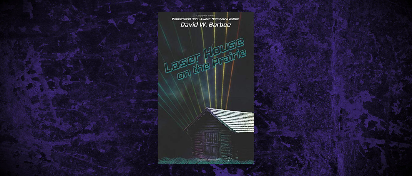 Book-Headers - Header-David-W-Barbee-Laser-House-on-the-Prairie.jpg