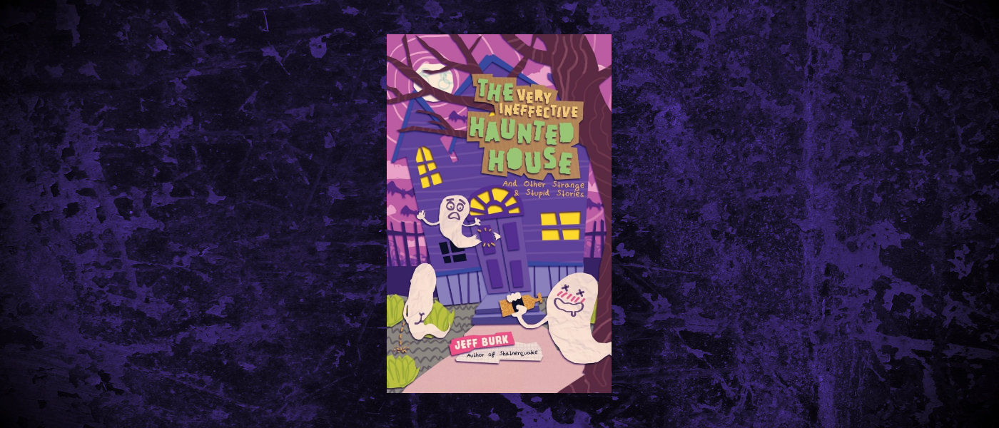 Book-Headers - Header-Jeff-Burk-The-Very-Ineffective-Haunted-House.jpg