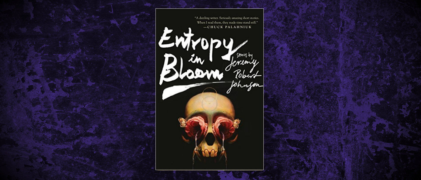 Book-Headers - Header-Jeremy-Robert-Johnson-Entropy-in-Bloom.jpg
