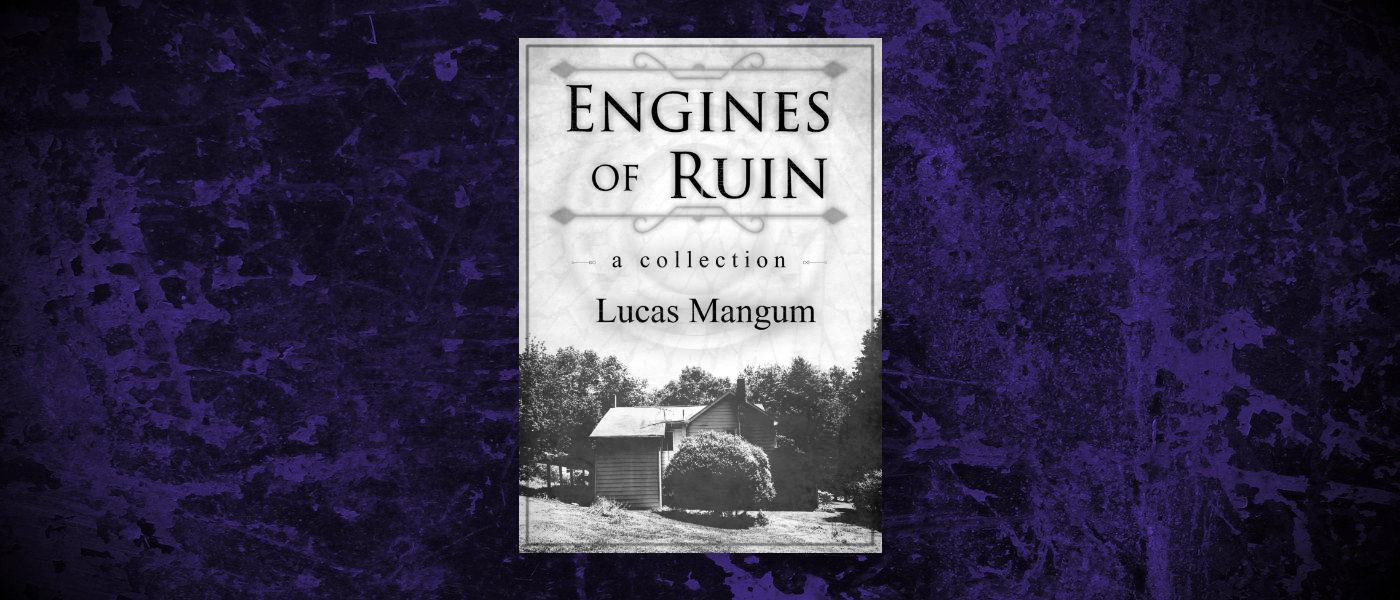 Book-Headers - Header-Lucas-Mangum-Engines-of-Ruin.jpg