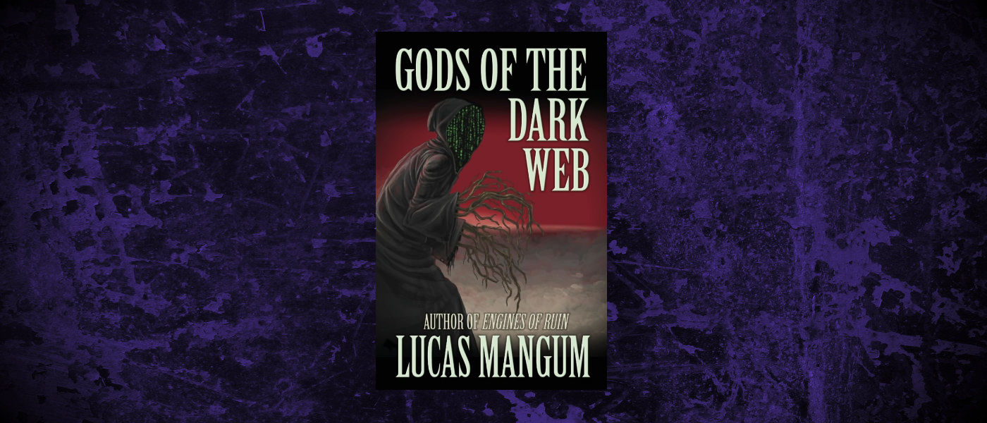 Book-Headers - Header-Lucas-Mangum-Gods-of-the-Dark-Web.jpg
