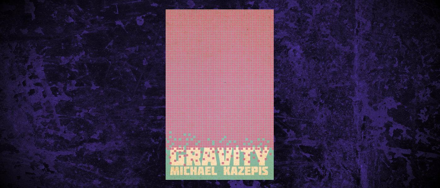 Book-Headers - Header-Michael-Kazepis-Gravity.jpg
