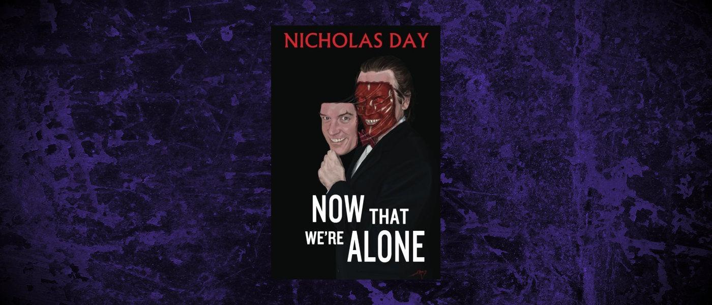 Book-Headers - Header-Nicholas-Day-Now-That-Were-Alone.jpg