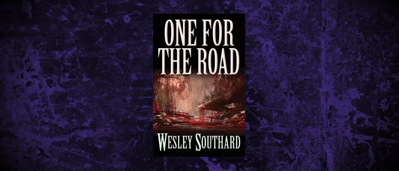 Book-Headers - Header-Wesley-Southard-One-for-the-Road.jpg